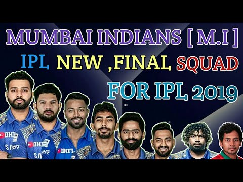 IPL 2019 Mumbai Indians Final Squad | Mumbai Indians Full Players List | MI Confirm And Final Squad