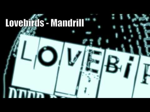 Lovebirds - Mandrill (deep, Down & Discofied Ep) video