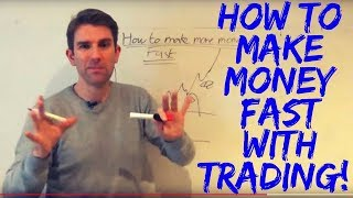 How to Make Money Fast! 🤑
