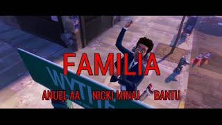 FAMILIA - Anuel AA x Nicki Minaj x Bantu (Vídeo Consept) | Spiderman Un Nuevo Universo Película