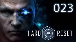 Let's Play: Hard Reset #023 - Wer ist der Aufseher? [deutsch] [720p]