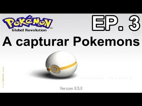 Pokemon Global Revolution Ep.3: A capturar Pokemons