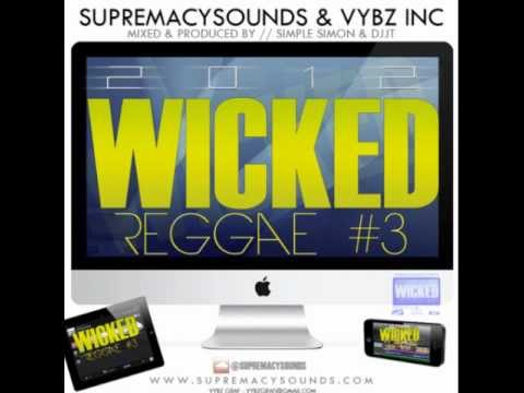 Simple Simon & Dj Jt - Wicked Reggae Vol. 3 video