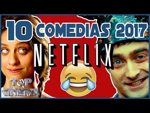 Top 10 Peliculas De Comedia Netflix 2017 | Top Cinema