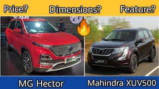 MG Hector vs Mahindra XUV500 Comparison Price, Dimensions, Specification