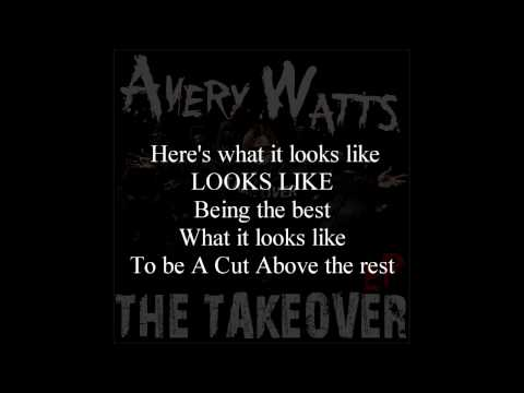 Avery Watts - a Cut Above (ep Version) - Song With Lyrics video