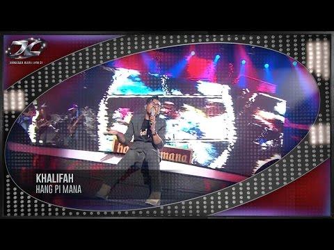 download lagu #AJL31 Khalifah  Hang Pi Mana gratis