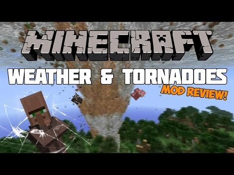 Minecraft Mods: TORNADOES AND EXTREME WEATHER!(Mod Review & Download)