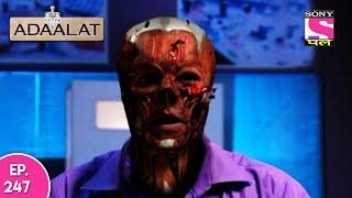 Adaalat - अदालत - Episode 247 - 27th May, 2017