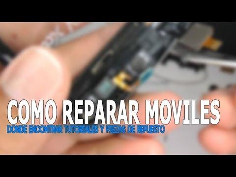 Cómo reparar o cambiar la pantalla. botones. batería y otros de tu teléfono móvil