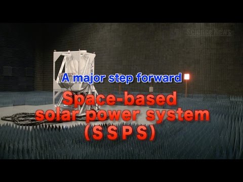 [ScienceNews2014]A major step forward! -Space-based Solar Power System-