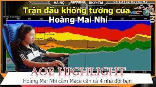 AOE Hightlight || Siêu phẩm của Hoàng Mai Nhi khi cầm Macedonia lên 4 cân cả bản đồ