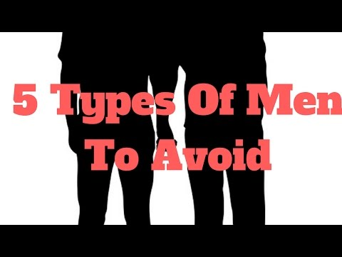 Ten types of guys to avoid dating