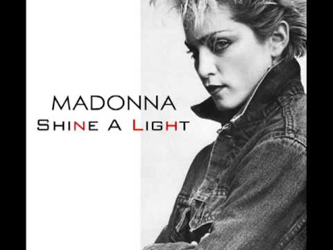 Madonna - Shine A Light