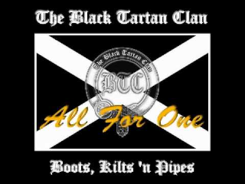 The Black Tartan Clan - All For One