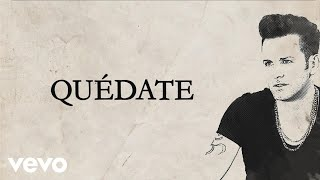 Axel - Quedate (Audio + Lyrics)