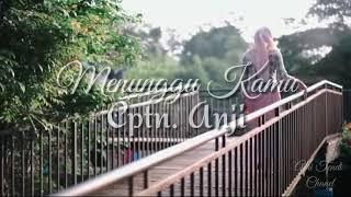 Angga Candra - Menunggu Kamu | Anji ( Official Musik Video )