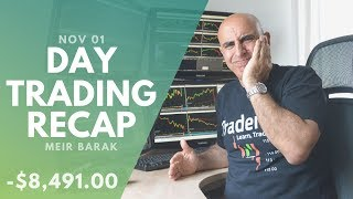 Day Trading Recap, Nov 01: Starting Out November Red...