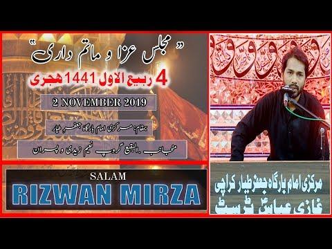Salaam | Rizwan Mirza | 4th Rabi Awal 1441/2019 - Markazi Imam Bargah Jaffar-e-Tayyar - Karachi