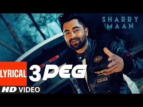 3 Peg Sharry Mann Lyric Video  