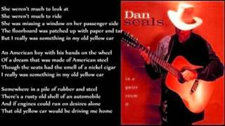 Watch Dan Seals My Old Yellow Car video