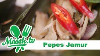 Pepes Jamur | Resep #169 - Steamed Mushroom in Banana leaf Wrap