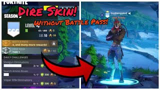 How To Get DIRE Skin For Free Without Battle Pass (New) Fortnite Glitches Season 6 PS4/Xbox one 2018