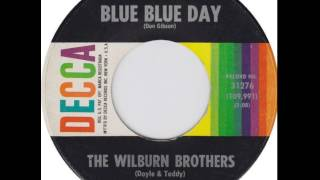 Watch Wilburn Brothers Blue Blue Day video