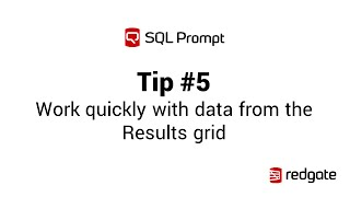 SQL Prompt Results grid actions (copy as IN clause, Script as INSERT, Open in Excel)