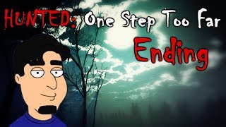 ENDING: Hunted One Step Too Far [5]