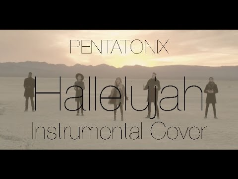 Pentatonix - Hallelujah (Instrumental Cover)