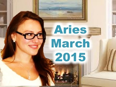 Aries March 2015. Time of Manifestation!