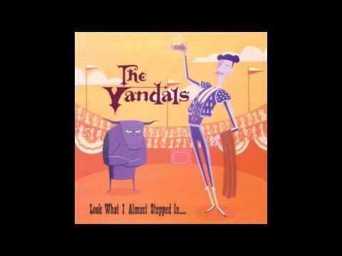 Vandals - You