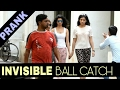 "Invisible ""Ball Catching"" Prank With Hot Indian Girls 