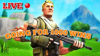 Going for 1000 WINS - LIVE STREAM - Fortnite Battle Royale
