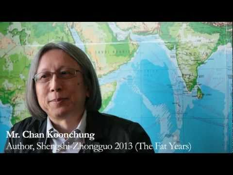What happens in your book Shengshi-Zhongguo 2013 (The Fat Years)? - Mr. Chan Koonchung [1 / 5]