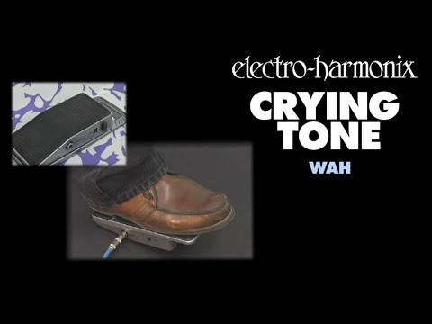 Electro-Harmonix Crying Tone Wah demo