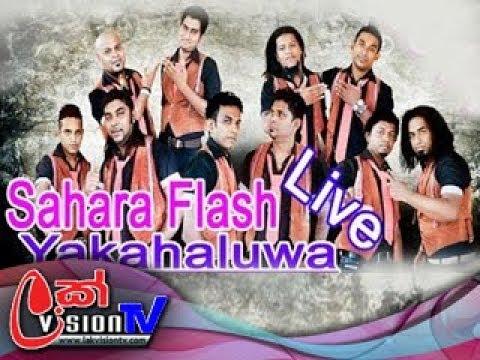 Sahara Flash Live Musical Show Yakahaluwa - 2017