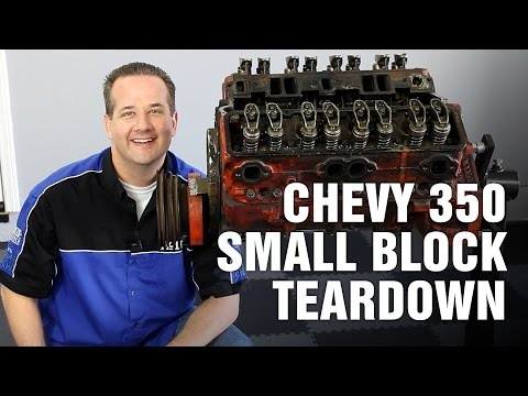 How-To Tear Down a Chevy 350 V8 Small Block Engine