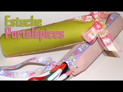 Estuche Portalápices - DIY - Pencil-Case