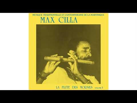 01 - Max Cilla - La Flûte Des Mornes