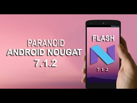 Step By Step Guide to Install Paranoid Custom Android 7.1.2 Nougat ROM 2017