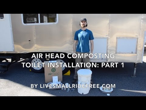 "Real DIY RV ""Air Head Composting Toilet"" Installation: Part 1"