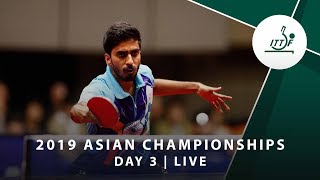 2019 ITTF-ATTU Asian Championships | DAY 3 - LIVE