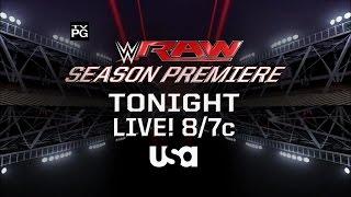 Catch the season premiere of Monday Night Raw Tonight on USA Network