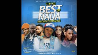 TOP 50 BEST OF  NAIJA HITS AFROBEAT 2019|2020 DECEMBER AUDIO MIX DJ DONPEDRO FT WIZKID|DAVIDO|TEKNO