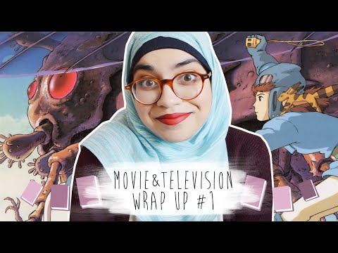 Movie and Television Wrap Up #1 | Nausicaä, the 100, Shakespeare, and More