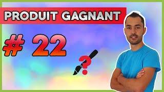 PRODUIT GAGNANT #22 - Dropshipping winner aliexpress