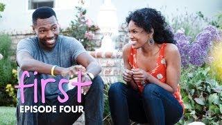FIRST   Episode 4 -