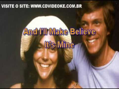 Carpenters, The   Make Believe It's Your First Time